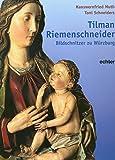 Hanswernfried Muth: Tilman Riemenschneider.