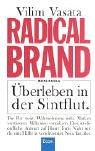 Radical Brand - Marke Radikal. Überleben in…