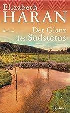 Der Glanz des Südsterns: Roman by…