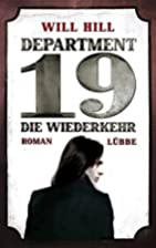 Department 19 - Die Wiederkehr by Will Hill