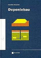 Deponiebau by Joachim Drescher