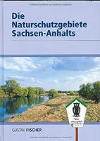 Die Naturschutzgebiete Sachsen-Anhalts by…