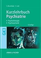 Psychiatrie, Psychotherapie, Psychosomatik.…