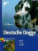 Deutsche Dogge : [Auswahl, Haltung,…