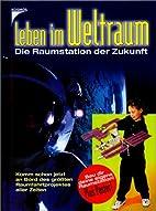 Leben im Weltraum, m. Modell-Bausatz by…