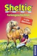 Sheltie Feriengeschichten: 4 tolle Abenteuer…