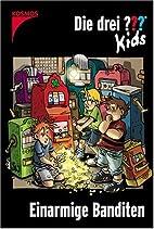 Die drei Fragezeichen-Kids, Bd.22, Einarmige…
