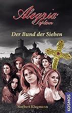 Alegria Septem - Der Bund der Sieben by…