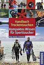 Handbuch Trockentauchen by Thomas Kromp…
