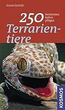 250 Terrarientiere by Ariane Janitzki
