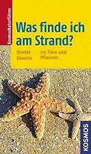 Was finde ich am Strand? by Heinz Streble