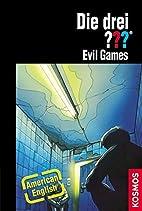 Evil Games: American English (Die drei???)…