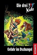 Die drei ??? Kids 62. Gefahr im Dschungel…