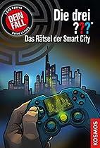 Die drei ??? Das Rätsel der Smart City…