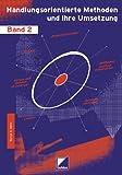 Schmidt, Bärbel: Handlungsorientierte Methoden und ihre Umsetzung 2. (Lernmaterialien)