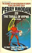 Thrall of Hypno by Clark Darlton