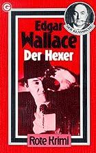 Der Hexer by Edgar Wallace