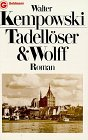 Kempowski, Walter: Tadelloser &amp; Wolff: Roman