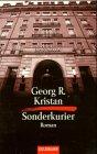 Sonderkurier by Georg R. Kristan