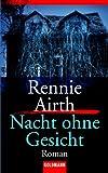 Airth, Rennie: Nacht ohne Gesicht.