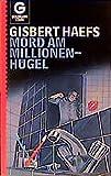 Haefs, Gisbert: Mord am Millionenhügel
