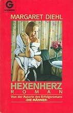 Hexenherz by Margaret Diehl