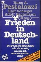 Frieden in Deutschland by Hans A. Pestalozzi