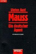 Mauss. Ein deutscher Agent. by Stefan Aust