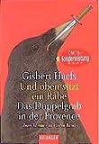 Haefs, Gisbert: Und oben sitzt ein Rabe / Das Doppelgrab in der Provence.