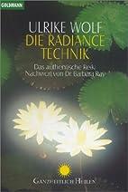Die Radiance- Technik. Das authentische…