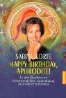 Happy Birthday, Aphrodite! Zu den Quellen…