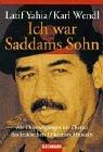 I Was Saddam's Son by Latif Yahia