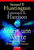 Lawrence E. Harrison: Streit um Werte.