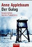 Anne Applebaum: Der Gulag