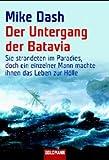 Mike Dash: Der Untergang der Batavia