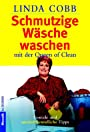 Schmutzige Wäsche waschen. - Linda Cobb