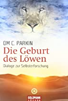 Die Geburt des Löwen. Dialoge zur…