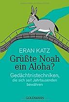 Grüßte Noah ein Aloha? by Eran…