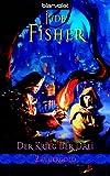 Jude Fisher: Zaubergold 03. Der Krieg der Drei