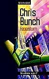 Chris Bunch: Die verlorene Legion 02. Feuersturm