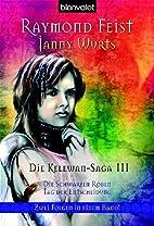 Die Kelewan-Saga 05/06. Die Schwarzen Roben…