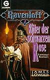 Lowder, James: Ravenloft II. Ritter der schwarzen Rose. Fantasy- Roman. ( Fantasy).