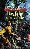 Harper, Tara K.: Wolfwalker 4. Das Erbe der Wölfe.