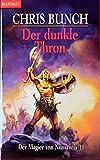 Bunch, Chris: Der Magier von Numantia 1. Der dunkle Thron.
