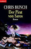Bunch, Chris: Der Pirat von Saros.