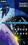 Cole, Allan: Die Sten- Chroniken 2. Kreuzfeuer.