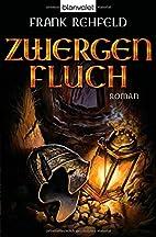 Zwergenfluch by Frank Rehfeld