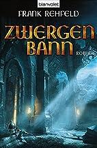 Zwergenbann by Frank Rehfeld
