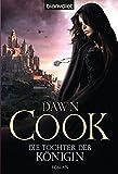 Dawn Cook: Die Tochter der Königin
