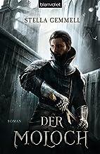 Der Moloch: Roman by Stella Gemmell